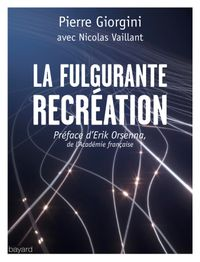 Cover of « LA FULGURANTE RÉCRÉATION »