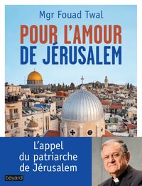 Couverture «Pour l'amour de Jérusalem»