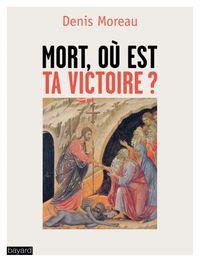 Couverture «Mort où est ta victoire ?»