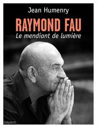 Couverture «Raymond Fau, une vie chantée»