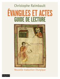 Cover of « Évangiles et Actes. Guide de lecture »