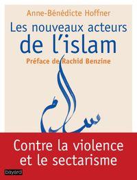 Couverture «Les nouveaux acteurs de l'islam»