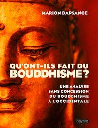 Couverture «Qu'ont-ils fait du bouddhisme ?»