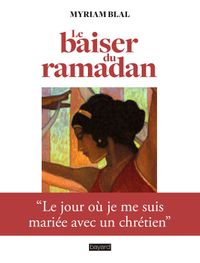 Couverture «Le baiser du Ramadan»