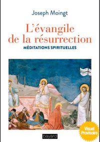 Couverture «L'évangile de la résurrection»