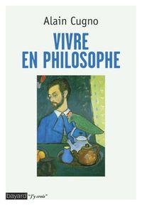 Couverture «Vivre en philosophe»