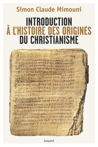 Couverture « Introduction à l'histoire des origines du christianisme »