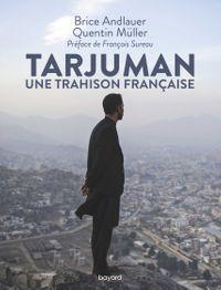 Couverture «Tarjuman. Enquête sur une trahison française»