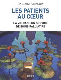 Couverture «Les patients au coeur – La vie dans un service de soins palliatifs»