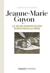 Couverture «La vie de Mme Guyon écrite par elle-même»