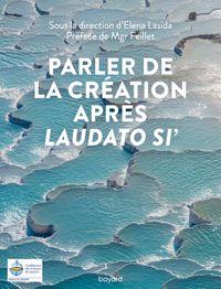 Couverture «Parler de la Création après Laudato si'»