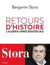 Couverture «Retours d'histoire. L'Algérie après Bouteflika»