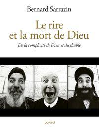 Couverture «Le rire et la mort de Dieu»