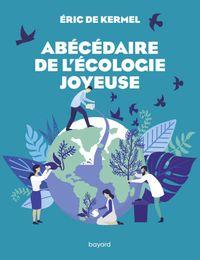 Couverture «Abécédaire de l'écologie joyeuse»