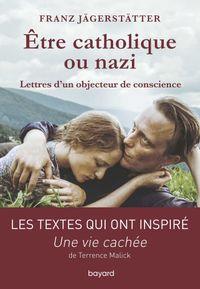 Couverture «Etre catholique ou nazi»