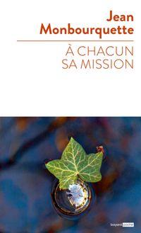 Couverture «A chacun sa mission»