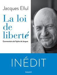 Couverture «La loi de liberté. Commentaire de l'épître de Jacques»