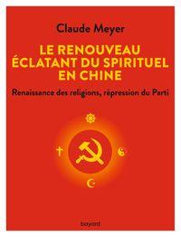 Couverture «Le renouveau éclatant du spirituel en Chine»