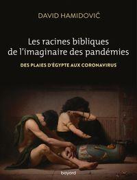 Couverture «Les racines bibliques de l'imaginaire des pandémies»