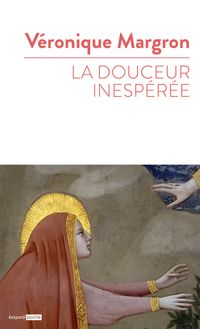 Couverture «La douceur inespérée»