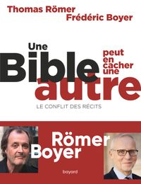 Couverture «Une Bible peut en cacher une autre. Le conflit des récits»