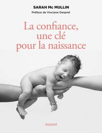 Couverture «La confiance, une clé pour la naissance»