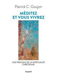 Couverture «Méditez et vous vivrez»