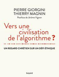 Couverture «Vers une civilisation de l'algorithme ?»