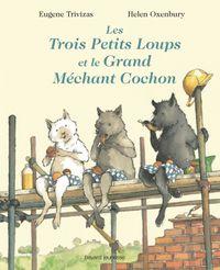 Couverture «Les trois petits loups et le grand méchant cochon»