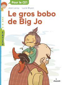 Couverture «Le gros bobo de Big Jo»
