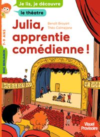 Couverture « Julia, apprentie comédienne »