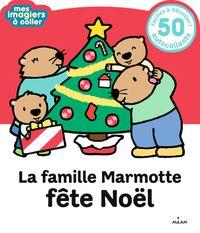 Couverture «La famille Marmotte fête Noël»