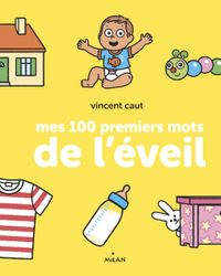Cover of «Mes 100 premiers mots de l'éveil (TP)»