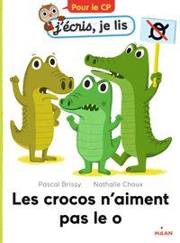 Couverture «Les crocos n'aiment pas le o»