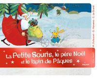 Couverture «La petite souris, le père Noël et le lapin de Pâques»