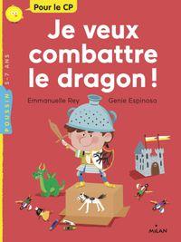 Couverture «Je veux combattre le dragon!»