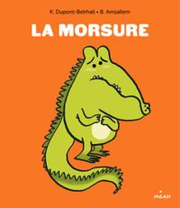 Cover of « La morsure »