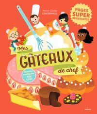 Couverture «Mes gâteaux de chef»