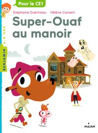 Couverture « Super-Ouaf au manoir »