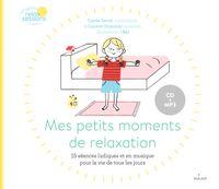 Couverture «Mes petits moments de relaxation (pour la vie de tous les jours)»