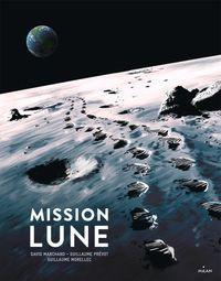 Couverture «Mission Lune – Une odyssée humaine»