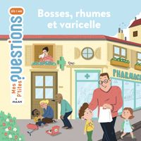 Cover of «Bosses, rhumes et varicelle»