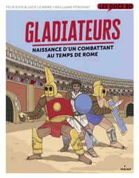 Couverture « Gladiateurs au temps de Rome »