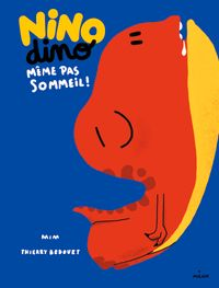 Cover of « Nino Dino – Même pas sommeil ! »