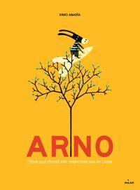 Couverture «Arno, l'âne qui rêvait de marcher sur la Lune»