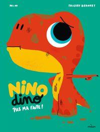 Couverture «Nino Dino – Pas ma faute!»