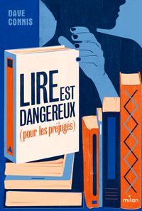 Couverture «Lire est dangereux (pour les préjugés)»
