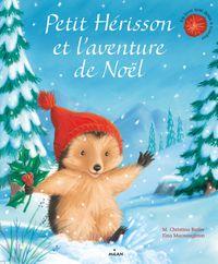 Couverture «Petit Hérisson et l'aventure de Noël»