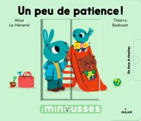 Cover of « Les Minousses – Un peu de patience ! »