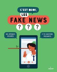 Couverture «C'est quoi, les fake news?»
